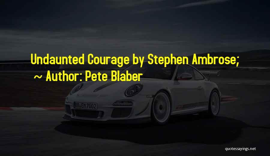 Pete Blaber Quotes 2077799