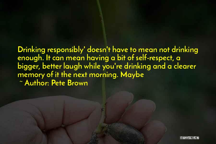 Pete Brown Quotes 1589960