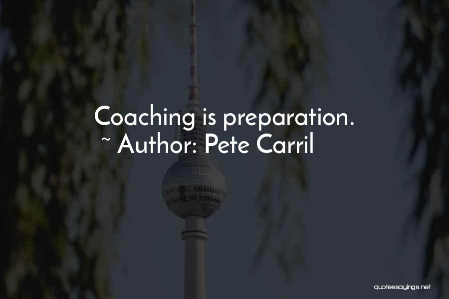 Pete Carril Quotes 1106332