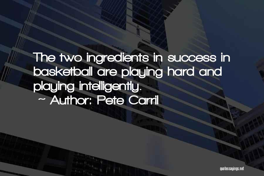 Pete Carril Quotes 2248620
