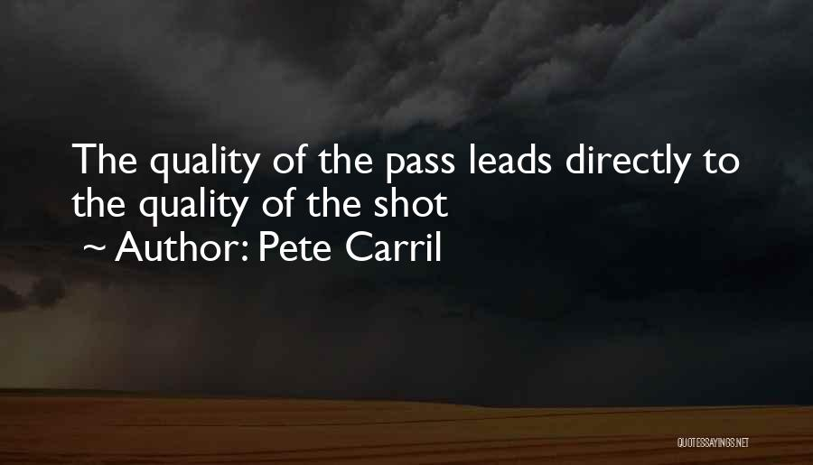 Pete Carril Quotes 889272