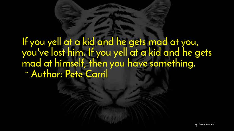 Pete Carril Quotes 96785