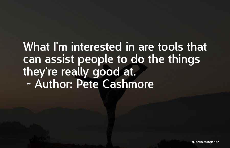 Pete Cashmore Quotes 1649380