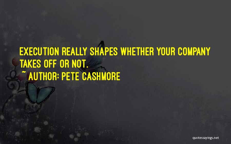 Pete Cashmore Quotes 2149659