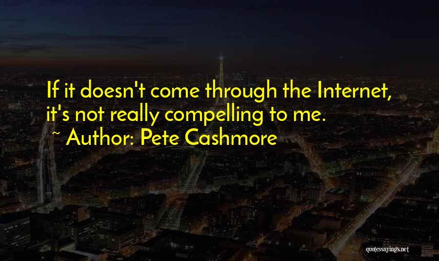 Pete Cashmore Quotes 218739