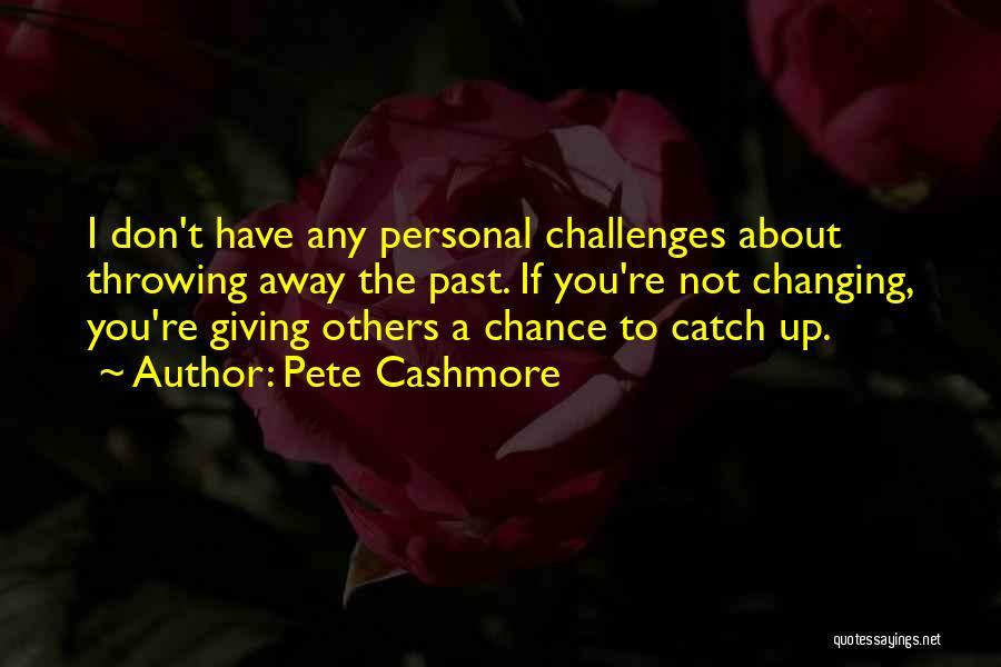 Pete Cashmore Quotes 377015