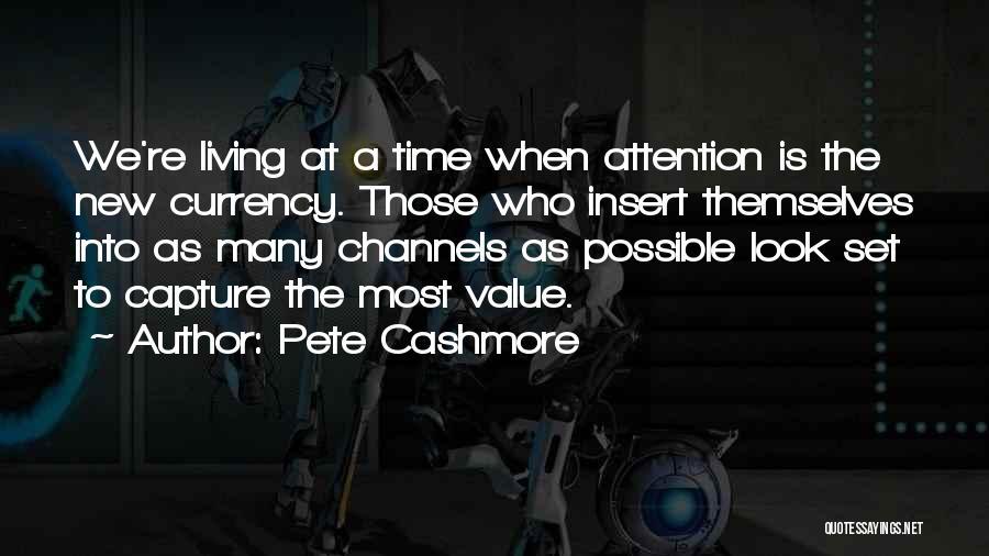 Pete Cashmore Quotes 746068