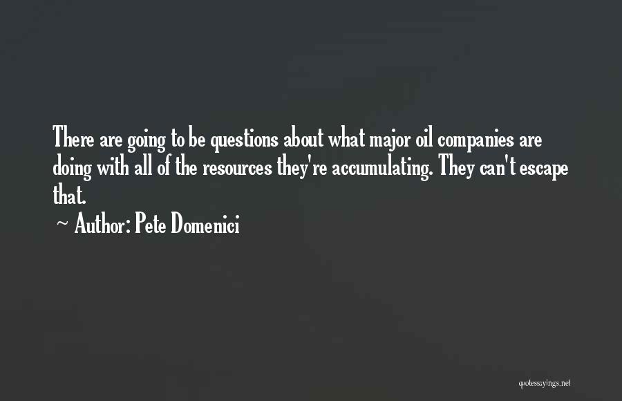Pete Domenici Quotes 1849914
