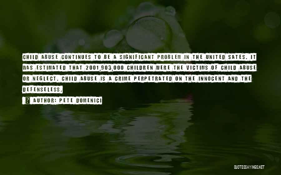 Pete Domenici Quotes 2040312