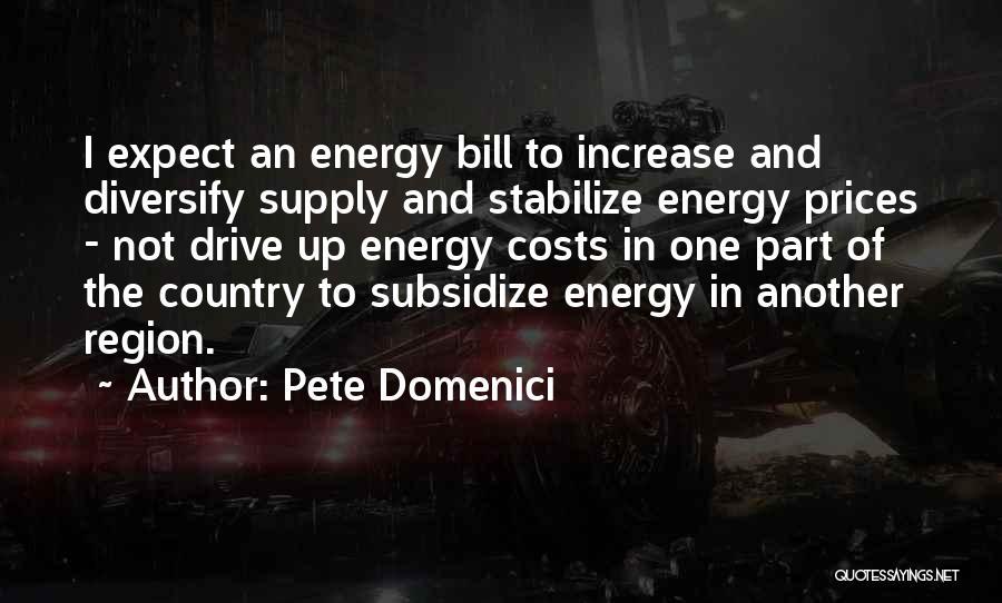 Pete Domenici Quotes 328252