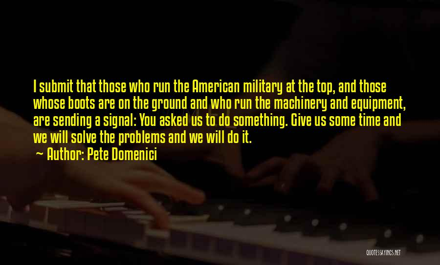 Pete Domenici Quotes 708859
