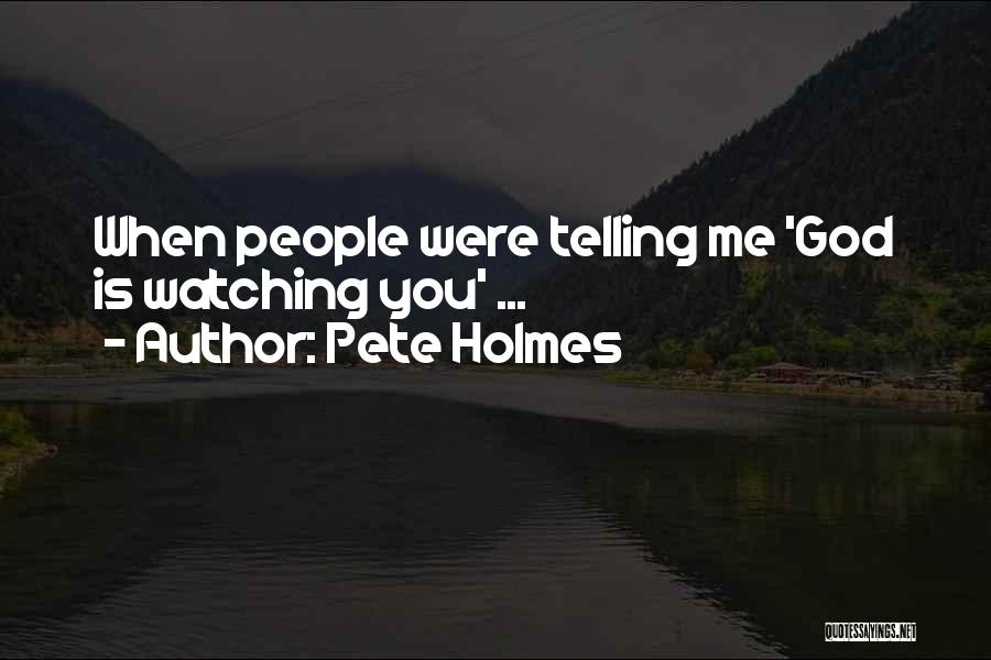 Pete Holmes Quotes 771788