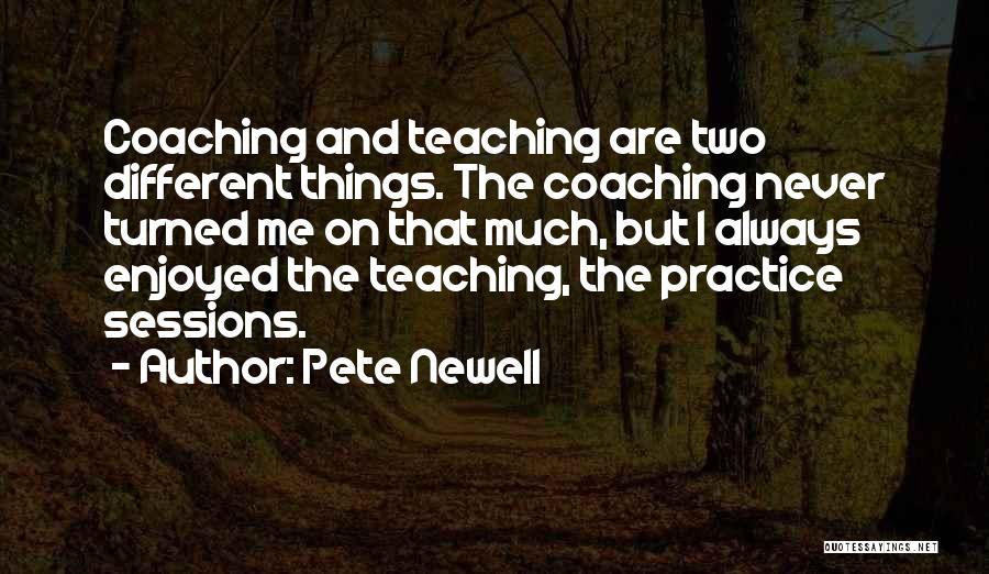 Pete Newell Quotes 749224