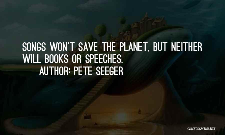 Pete Seeger Quotes 1027536