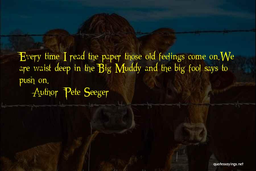 Pete Seeger Quotes 1043839