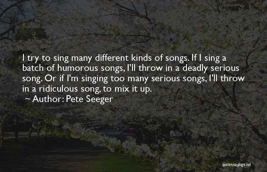 Pete Seeger Quotes 1081416