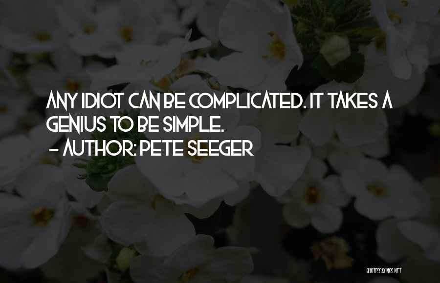 Pete Seeger Quotes 1595466