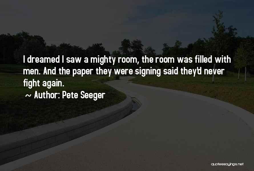 Pete Seeger Quotes 176374