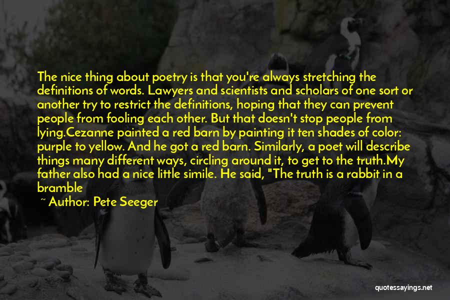 Pete Seeger Quotes 1880887