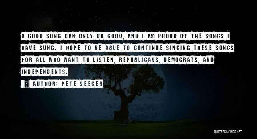 Pete Seeger Quotes 2070384