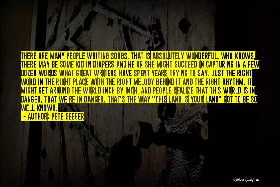 Pete Seeger Quotes 2091243