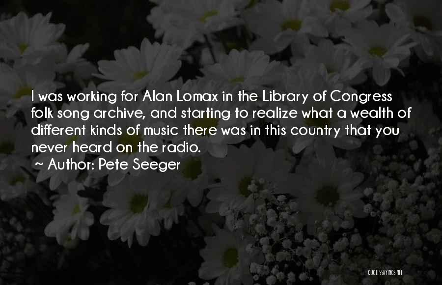 Pete Seeger Quotes 2122842