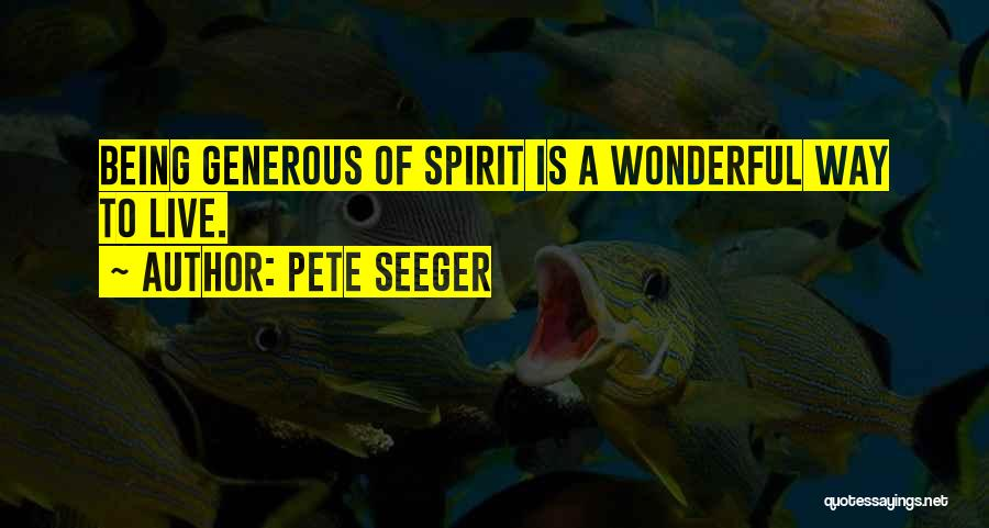 Pete Seeger Quotes 2145775