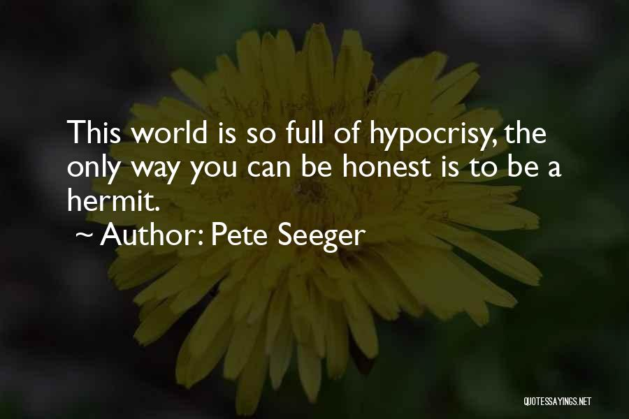 Pete Seeger Quotes 2184794