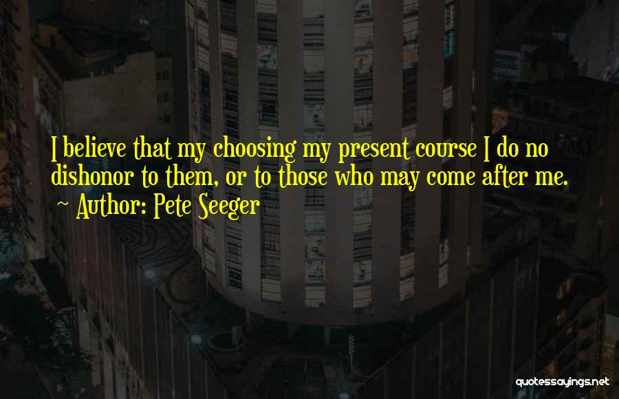Pete Seeger Quotes 2261633
