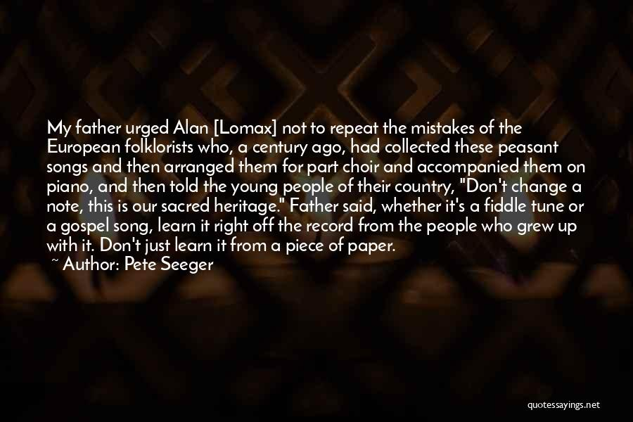 Pete Seeger Quotes 431080
