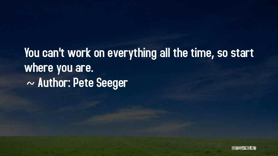 Pete Seeger Quotes 574438
