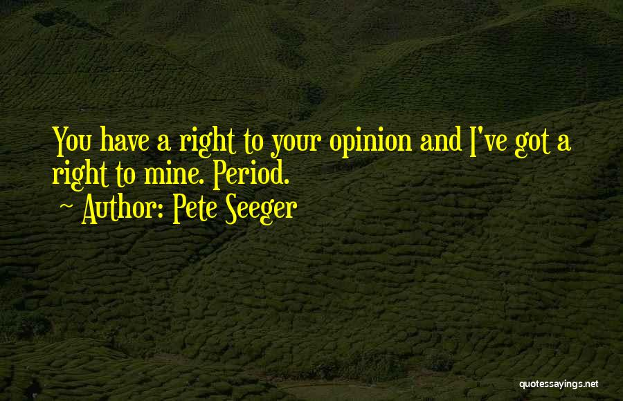 Pete Seeger Quotes 592459