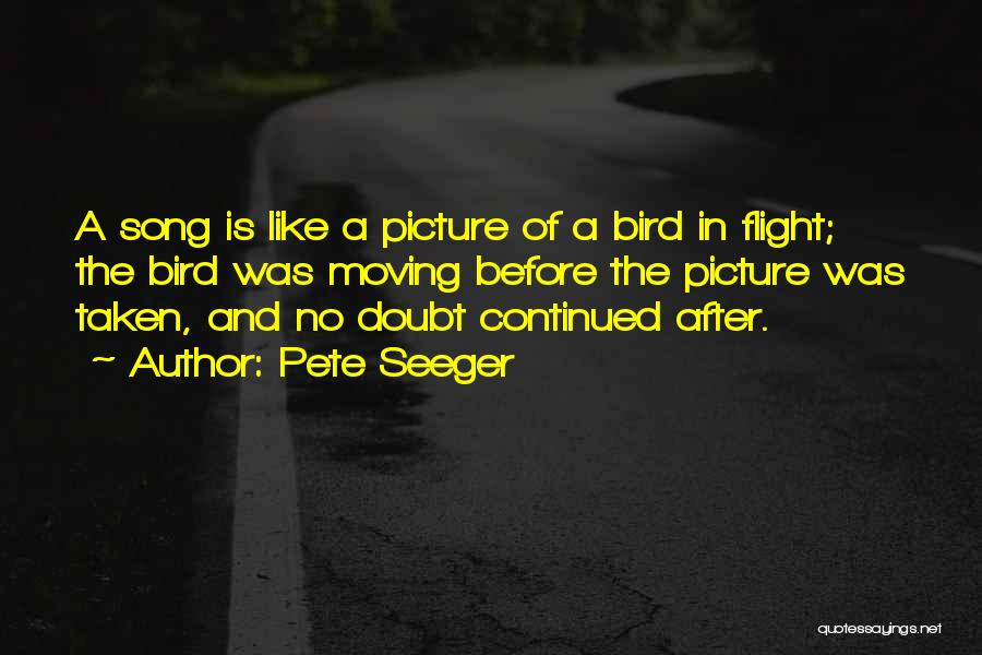 Pete Seeger Quotes 677013