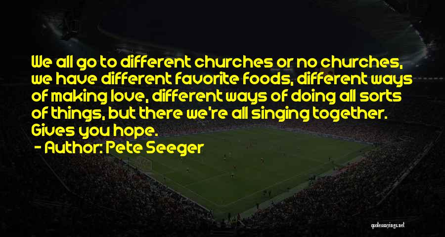 Pete Seeger Quotes 738151