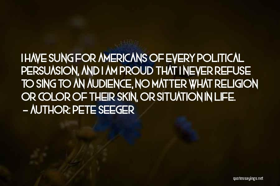 Pete Seeger Quotes 977912