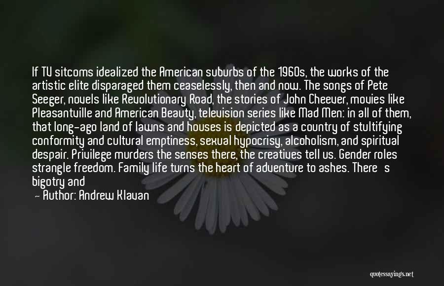 Pete Seeger's Quotes By Andrew Klavan