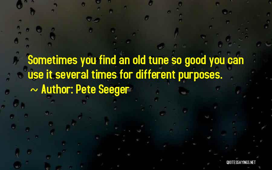 Pete Seeger's Quotes By Pete Seeger