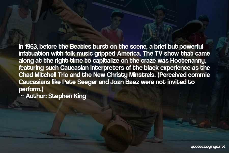 Pete Seeger's Quotes By Stephen King