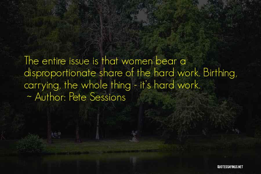 Pete Sessions Quotes 1143640