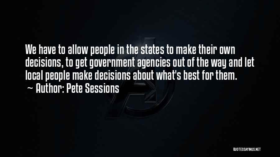 Pete Sessions Quotes 135217