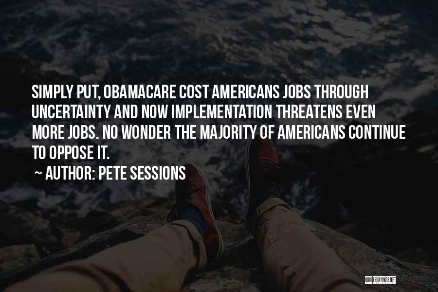 Pete Sessions Quotes 868795