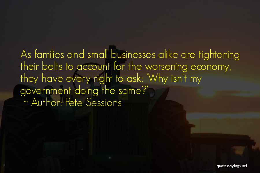 Pete Sessions Quotes 886560