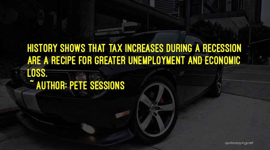Pete Sessions Quotes 937678