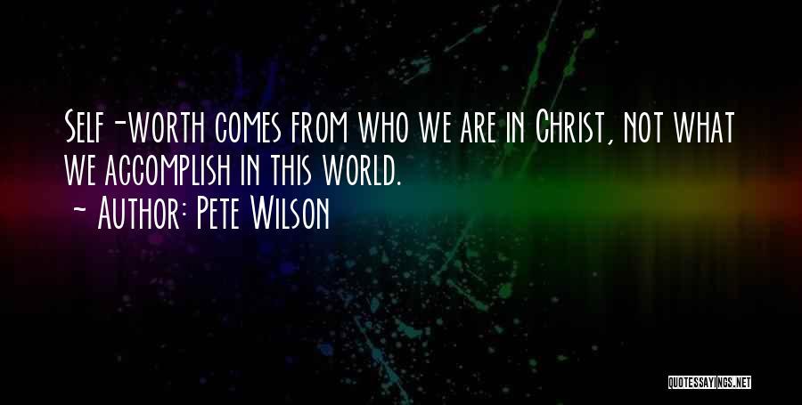 Pete Wilson Quotes 1079160