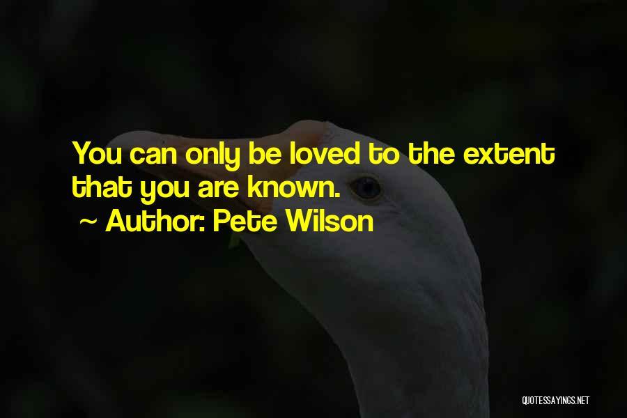 Pete Wilson Quotes 1379621