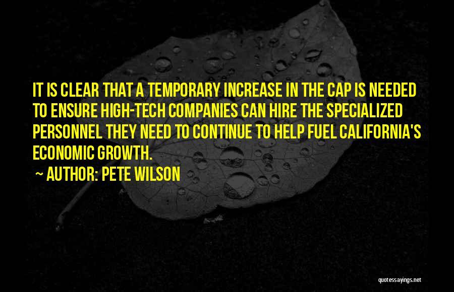 Pete Wilson Quotes 1541257