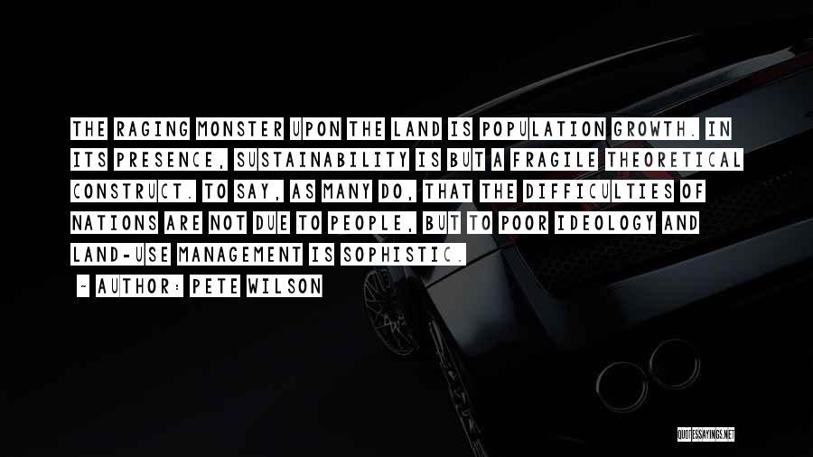 Pete Wilson Quotes 1642660
