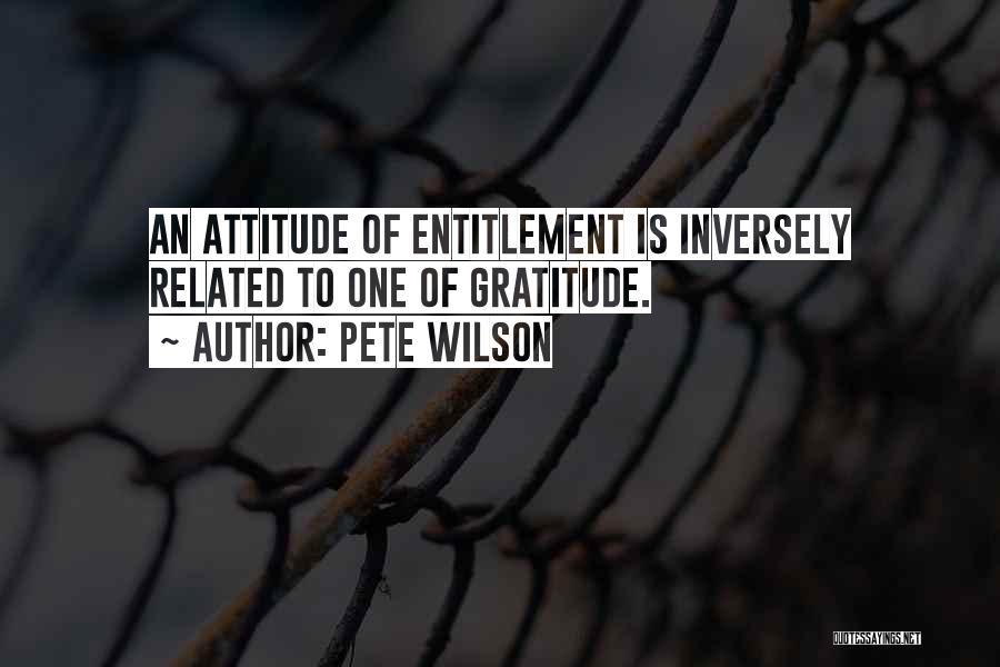 Pete Wilson Quotes 451016