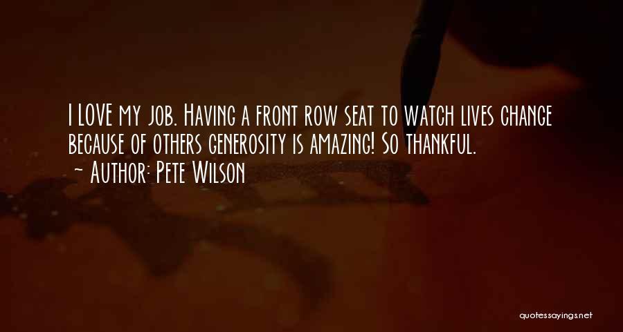 Pete Wilson Quotes 696628