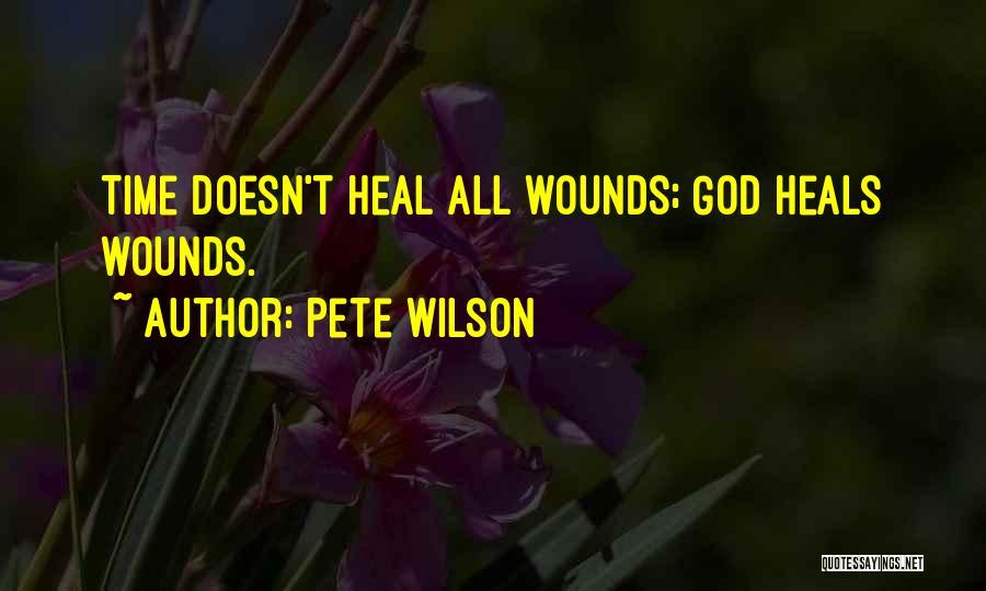 Pete Wilson Quotes 750017